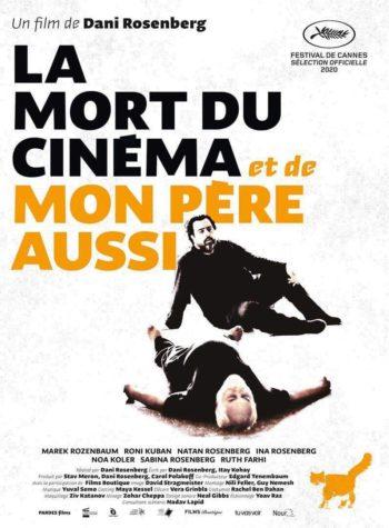 La Mort Du Cinéma et de Mon Père Aussi