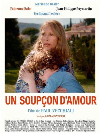 Un Soupçon D'Amour de Paul Vecchiali